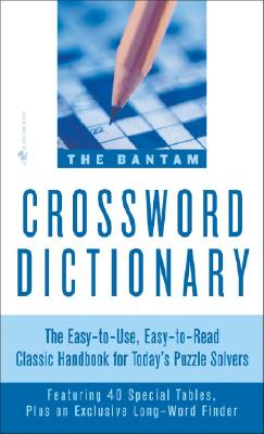 Bantam Crossword Dictionary By Glanze, Walter D. (EDT)